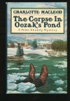 The Corpse in Oozak's Pond (Professor Peter Shandy Mystery #6) - Charlotte MacLeod