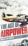 The Age of Airpower - Martin van Creveld