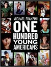 100 Young Americans - Michael Franzini