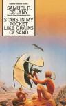 Stars In My Pocket Like Grains Of Sand - Samuel R. Delany