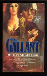 The Gallant - William Stuart Long