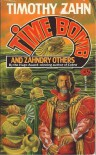 Time Bomb and Zahndry Others - Timothy Zahn