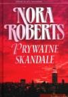 Prywatne skandale - Nora Roberts