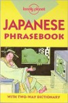 Lonely Planet: Japanese (Lonely Planet: Phrasebook) - Yoshi Abe, Lonely Planet