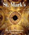 St Mark's: The Art and Architecture of Church and State in Venice - Ettore Vio, Huw Evans