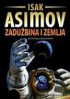 Zaduzbina 5: Zaduzbina i Zemlja - Isak Asimov