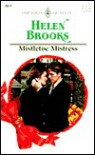 Mistletoe Mistress (Harlequin Presents, #2071) - Helen Brooks