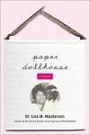 Paper Dollhouse: A Memoir - Lisa M Masterson