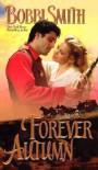Forever Autumn - Bobbi Smith