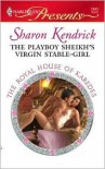 The Playboy Sheikh's Virgin Stable-Girl - Sharon Kendrick