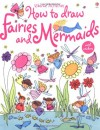 How to Draw Fairies and Mermaids (Usborne Activities) - Fiona Watt