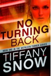 No Turning Back (The Kathleen Turner Series #1) - Tiffany Snow