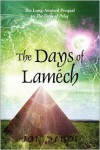 The Days of Lamech: The Long-Awaited Prequel to the Days of Peleg - Jon Saboe