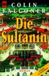 Die Sultanin - Colin Falconer