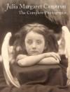 Julia Margaret Cameron: The Complete Photographs - Julian Cox
