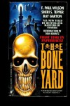 The Bone Yard - F. Paul Wilson, Ray Garton, Sheri S. Tepper, Dean Koontz