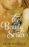 The Beauty Series - Skye Warren