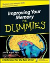 Improving Your Memory for Dummies - John B. Arden