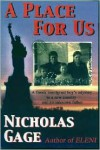 A Place for Us: A Greek Immigrant Boy's Odyssey to a New Country and An Unknown Father - Nicholas Gage