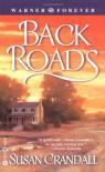 Back Roads - Susan Crandall