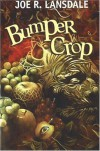 Bumper Crop - Joe R. Lansdale