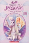 Barbie and the Magic of Pegasus (A Junior Novelization) - Kari James, Cliff Ruby, Elana Lesser