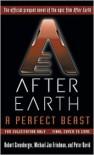 A Perfect Beast-After Earth - Michael Jan Friedman, Robert Greenberger, Peter David