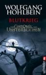 Blutkrieg (Die Chronik der Unsterblichen, #8.5) - Wolfgang Hohlbein