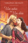 Un año y un dia (Spanish Edition) - Virginia Henley
