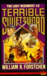 Terrible Swift Sword - William R. Forstchen