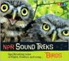 Birds: Spellbinding Tales of Flight, Feather, and Song... - Jon Hamilton
