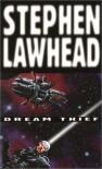 Dream Thief - Stephen Lawhead