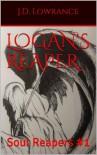 Logan's Reaper (Soul Reapers #1)  -  J.D. Lowrance