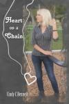 Heart on a Chain - Cindy C. Bennett