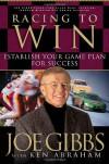 Racing to Win - Joe Gibbs