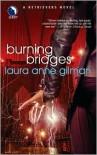 Burning Bridges (Retrievers Series #4) - Laura Anne Gilman