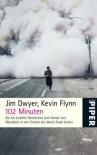 102 Minuten - Jim Dwyer, Kevin Flynn