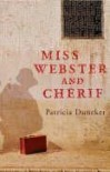 Miss Webster and Cherif - Patricia Duncker