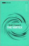 The Vortex - Noël Coward, Nokl Coward