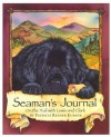 Seaman's Journal: On the Trail With Lewis and Clark - Patti Reeder Eubank