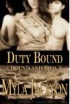 Duty Bound  - Myla Jackson
