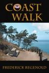 Coast Walk - Frederick Regenold