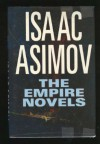 The Empire Novels - Isaac Asimov