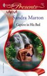 Captive In His Bed (Harlequin Presents) - Sandra Marton