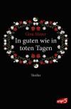 In guten wie in toten Tagen (German Edition) - Gina Mayer