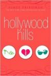 Hollywood Hills - Aimee Friedman