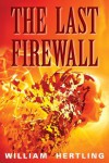 The Last Firewall - William Hertling
