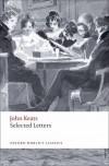 Selected Letters (Oxford World's Classics) - John Keats, Robert Gittings, Jon Mee