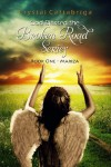 God Blessed the Broken Road Book One- Mariza (God Blessed the Broken Road Series) - Crystal Cattabriga
