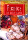 Country Living Picnics & Porch Suppers - Country Living Magazine, Diana Gold Murphy, Country Living Magazine